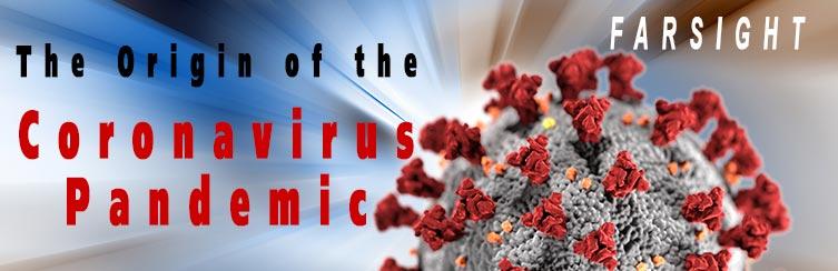 Origin of Coronvirus Farsight Project