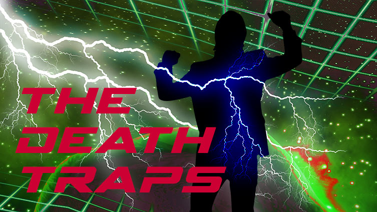 The Death Traps
