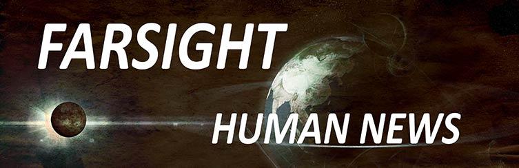 Farsight Human News Project