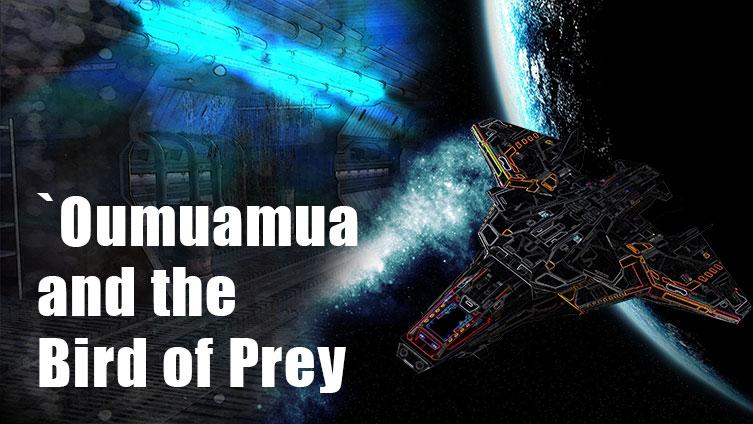 'Oumuamua and the Bird of Prey