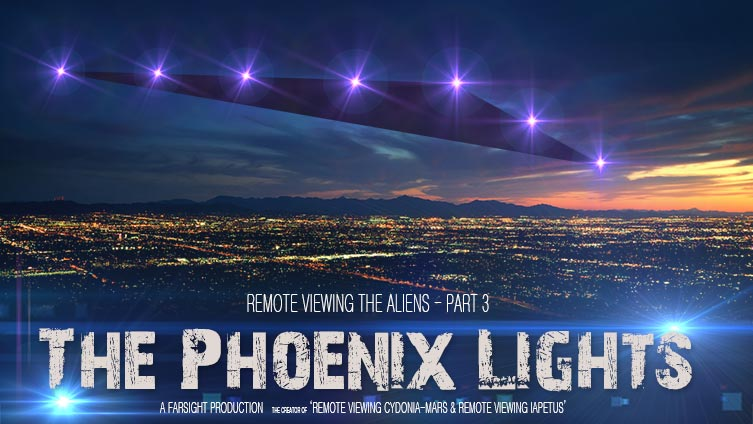 Phoenix Lights Project at Farsight